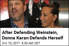 Donna Karan 'Truly Sorry' for Weinstein Defense