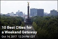 10 Best Cities for a Weekend Getaway