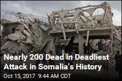 A 'Sad Day': Blast in Somalia Kills Nearly 200
