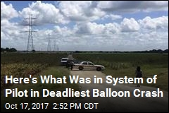 Pilot in Deadliest Balloon Crash as Impaired as Drunk Driver