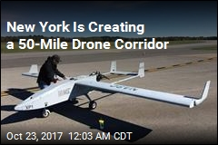New York Is Creating a a 50-Mile Drone Corridor