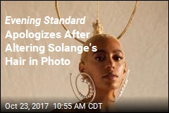 Evening Standard Sorry for Removing Solange's Braids
