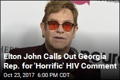 Elton John Attacks State Rep. for HIV 'Quarantine' Comment