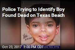 Police Trying to Identify Boy Found Dead on Texas Beach