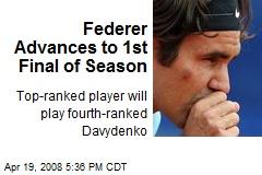 Federer Advances to 1st Final of Season
