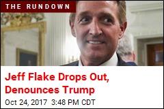 Jeff Flake Won't Run Again, Sees 'Lack of Decency' in DC