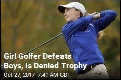 Girl Golfer Defeats Boys, Is Denied Trophy