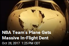 NBA Team's Plane Gets Massive In-Flight Dent