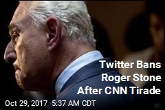 Twitter Bans Roger Stone After CNN Tirade