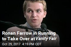 Ronan Farrow on Short List to Be Vanity Fair Editor