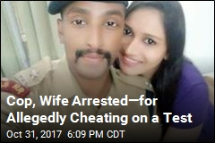Cop Allegedly Used Hidden Camera, Wife to Cheat on Exam