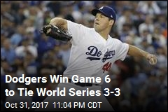 Dodgers Win Game 6 to Tie World Series 3-3