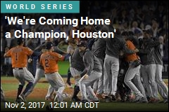 Astros Win First-Ever World Series Crown