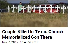 Couple Killed in Texas Church Held Son's Memorial There