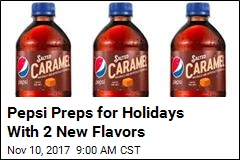 Pepsi Preps for Holidays With 2 New Flavors