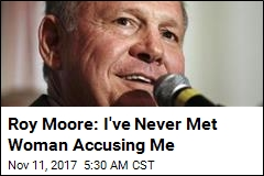 Roy Moore: I've Never Met Woman Accusing Me