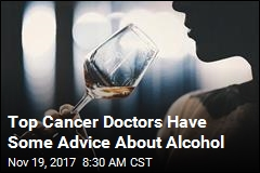 Top Cancer Doctors Have Some Advice About Alcohol