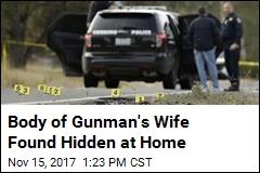 Wife of California Gunman Found Dead at Their Home
