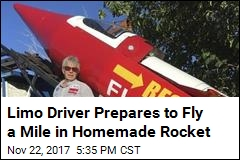 Limo Driver Prepares to Fly a Mile in Homemade Rocket