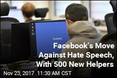 Facebook Adds Staff to Combat Hate Speech