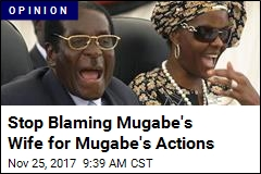 Stop Blaming Mugabe's Wife for Mugabe's Actions