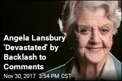 Angela Lansbury 'Devastated' by Backlash to Comments