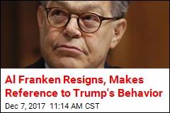 Al Franken Resigns, Makes Reference to Trump's Behavior