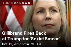 Warren: Is Trump Trying to 'Slut-Shame' Gillibrand?