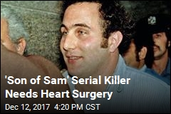 'Son of Sam' Killer Hospitalized Over Heart