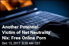 Without Net Neutrality, Free Online Porn May Vanish