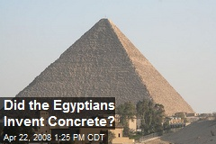 Did the Egyptians Invent Concrete?