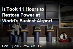 Fire Blamed for 11-Hour Outage at World's Busiest Airport