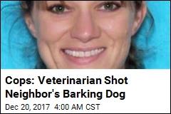 Veterinarian Accused of Killing Neighbor's Dog