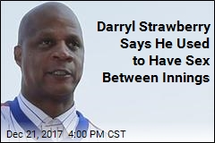 Darryl Strawberry Says He Used to Have Sex Between Innings
