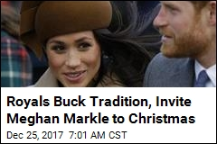 Royals Buck Tradition, Invite Meghan Markle to Christmas