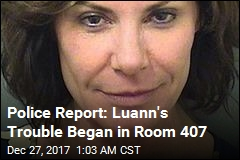 Police Report: Luann's Trouble Began in Room 407
