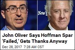 John Oliver Says Hoffman Spar 'Failed,' Gets Thanks Anyway