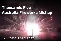 Thousands Flee Australia Fireworks Mishap