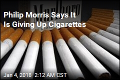 Philip Morris Says It Is Giving Up Cigarettes