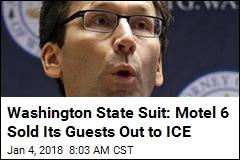 Washington State Sues Motel 6 for 'Disturbing' ICE Interactions
