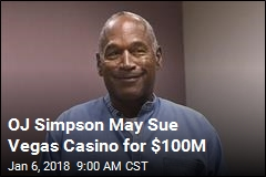 OJ Simpson Threatens $100M Suit Over Casino Ban
