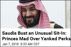 Saudi Princes Stage Sit-In Over Slashed Perks, Get Arrested