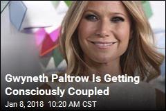 Gwyneth Paltrow Is Engaged