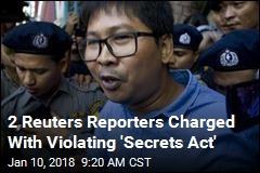 2 Reuters Reporters Face 14 Years in Prison in Myanmar
