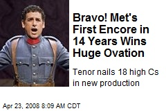 Bravo! Met's First Encore in 14 Years Wins Huge Ovation
