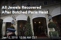 All Jewels Recovered After Paris Heist