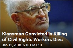Klansman Convicted in Killing of Civil Rights Workers Dies