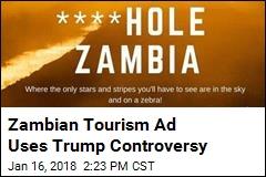 Zambian Tourism Ad Uses Trump Controversy