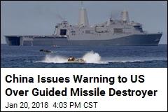 China Says US Warship Violated Its Territorial Waters