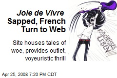 Joie de Vivre Sapped, French Turn to Web